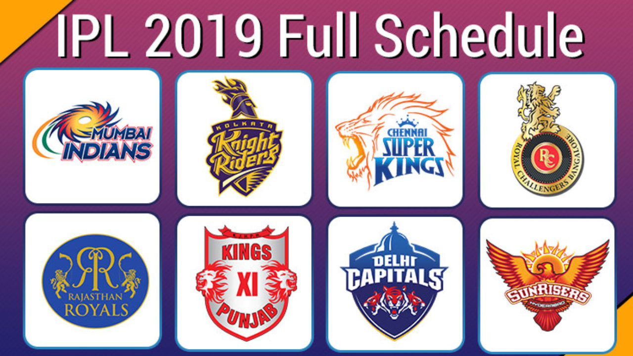 Ipl 2019 Schedule Download Full Time Table In Pdf Venue Fixture