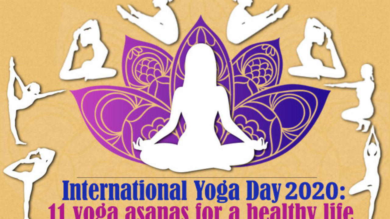 International Yoga Day 2020 11 Yoga Asanas For A Healthy Life