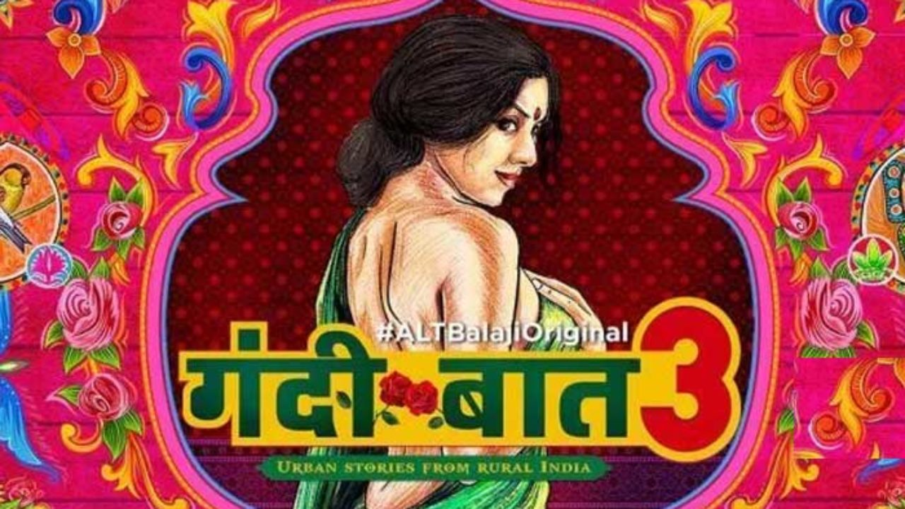 Gandii Baat 3 Leaked Online to Download For Free By Tamilrockers 2019