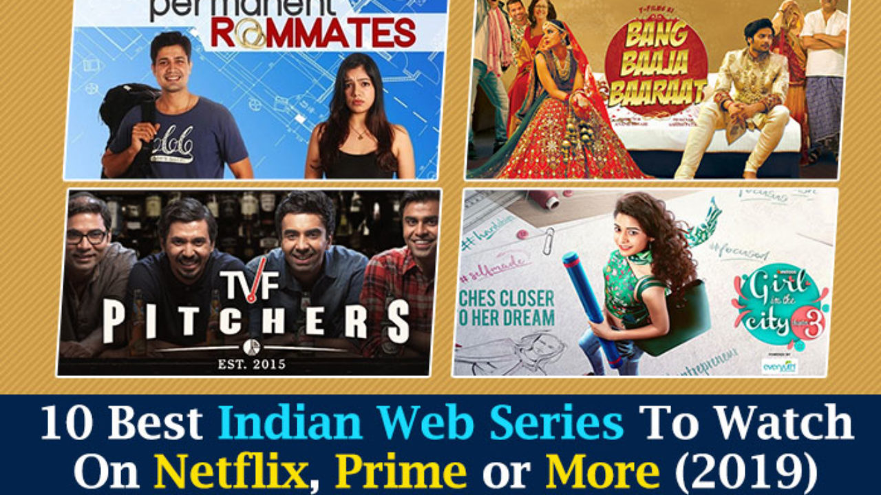 Top 50 Best Web Series in India That You Should Watch In 2019