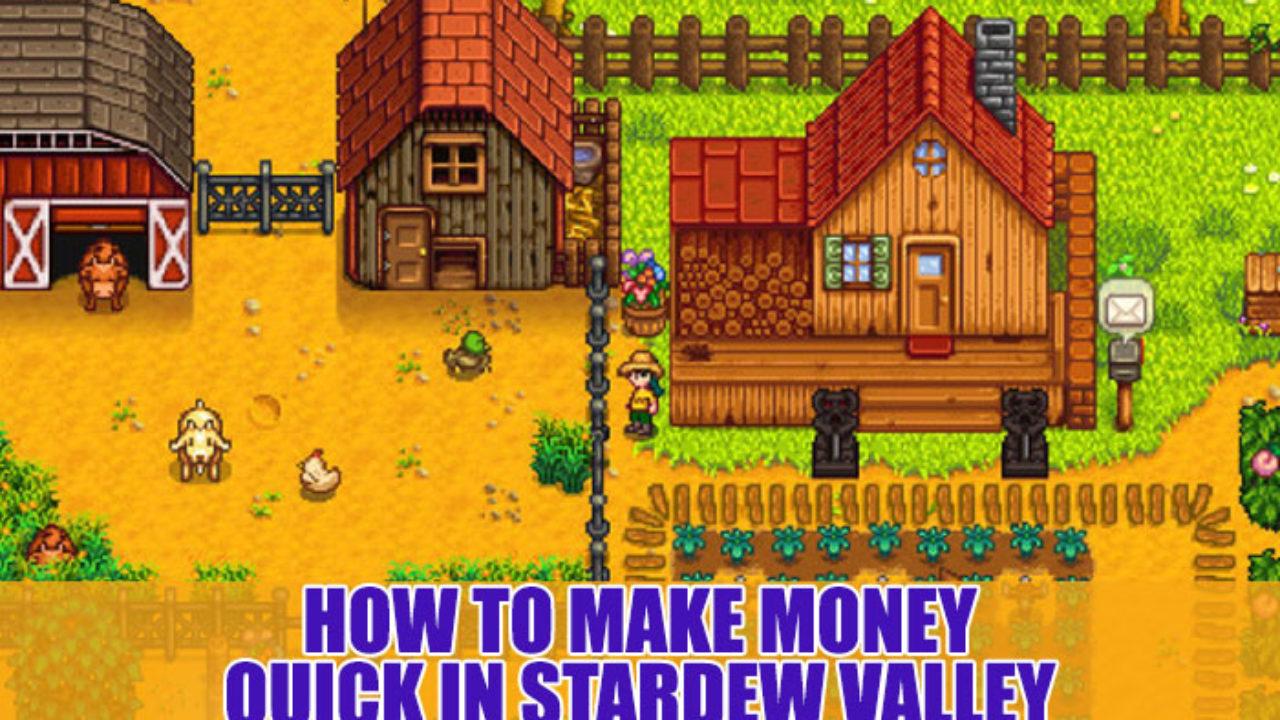 How To Make Money Instantly In Stardew Valley Complete Guide Wir verraten euch, wo ihr den blackberry. make money instantly in stardew valley