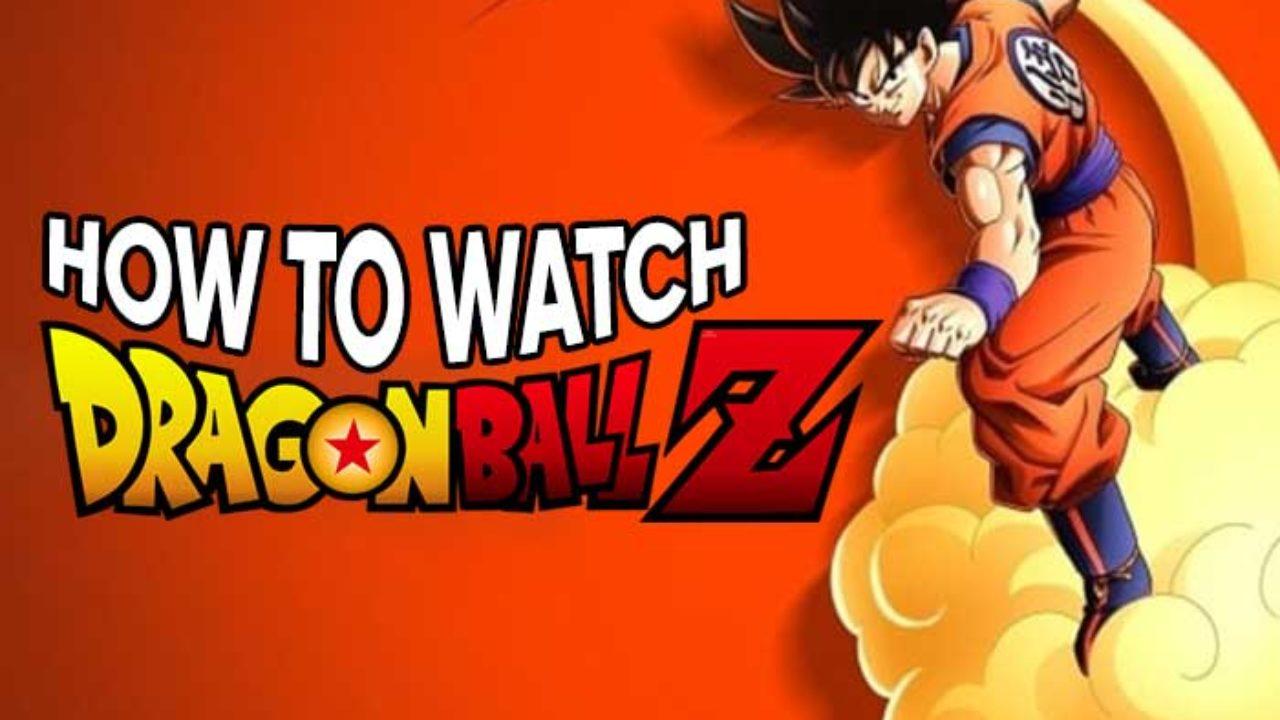 How To Watch Dragon Ball Stream Dbz Super English Dub Online Free