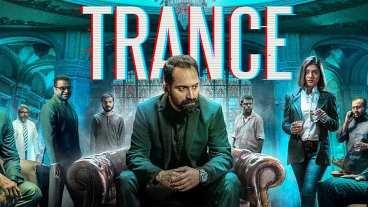 Trance Malayalam Movie Leaked Online To Download By Tamilrockers Movierulz
