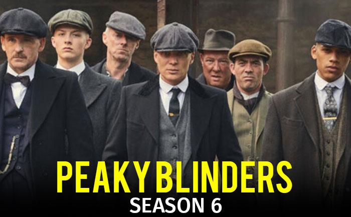 Peaky Blinders season 6 release date, cast, trailer ...