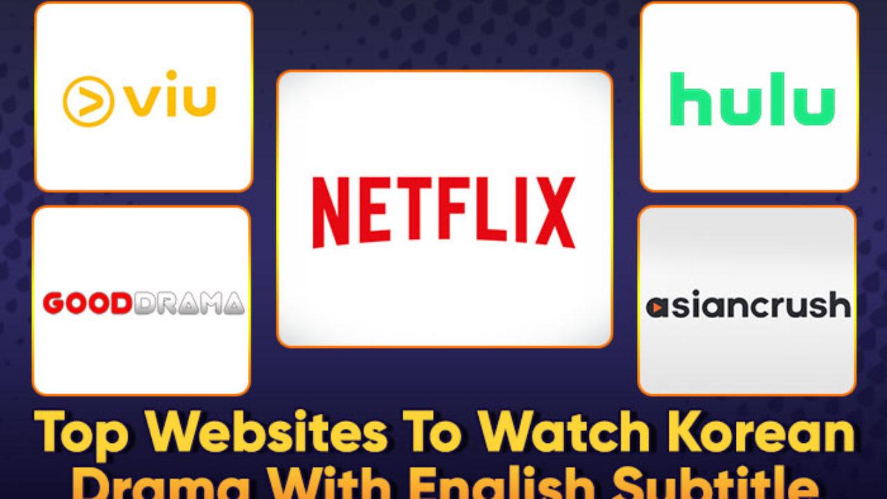 Korean Drama Websites Top 15 Free Legal Sites To Watch Korean Drama